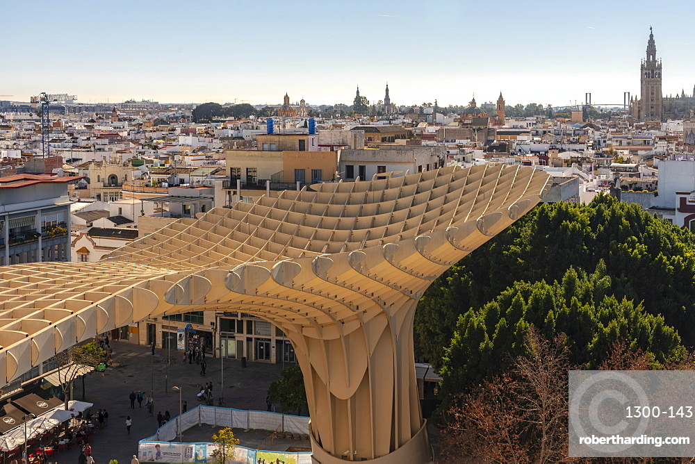 Setas de Sevilla, Metropol Parasol a huge wooden modern architecture structure with Seville historic buildings in the background