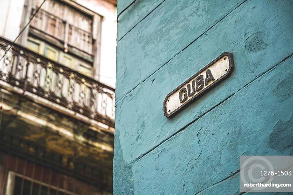 Cuba street sign, La Habana (Havana), Cuba, West Indies, Caribbean, Central America